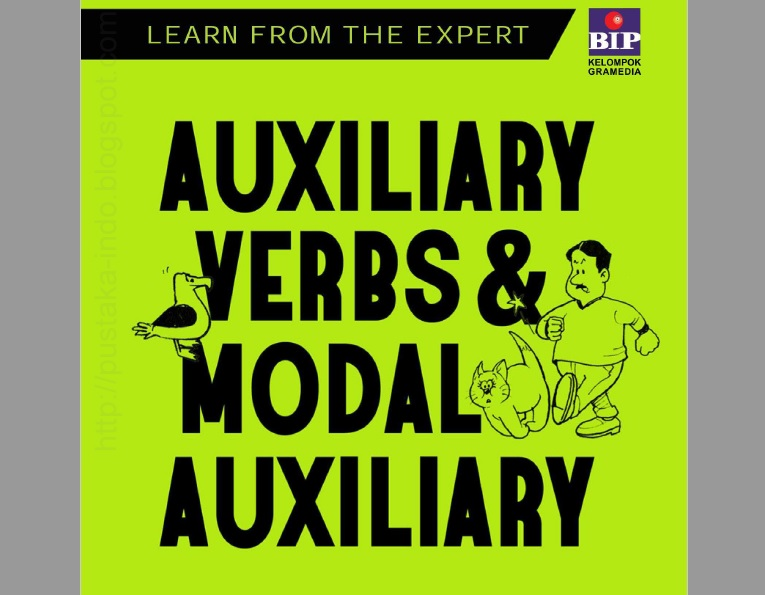 Auxiliary Verbs and Modal Auxiliary (Learn From The Expert)