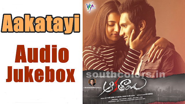 Aakatayi Audio Jukebox Songs