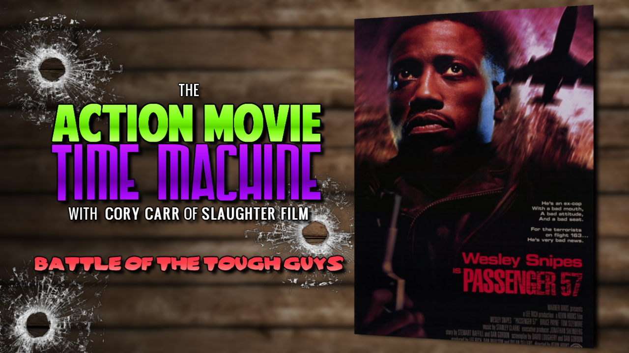 Slaughter Film Presents: Action Movie Time Machine: Passenger 57