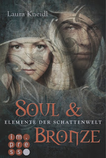 Kneidl, Laura ∞ Elemente der Schattenwelt: Soul & Bronze