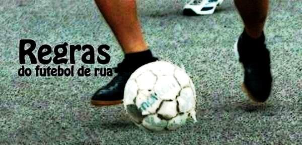 As 20 regras do futebol de rua
