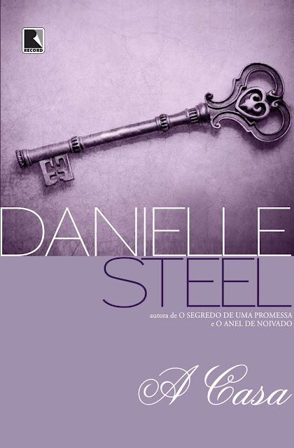 A casa - Danielle Steel
