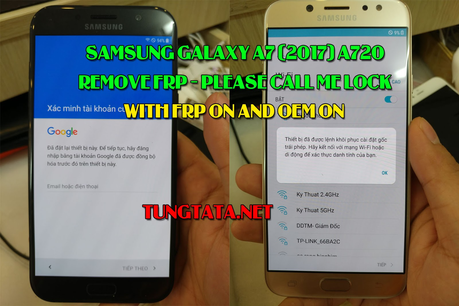 Samsung A7 2017 SM-A720S SM-A720L SM-A720K remove FRP lock, remove Please call me lock