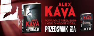 Alex Kava - Przedsmak zła [zapowiedź]