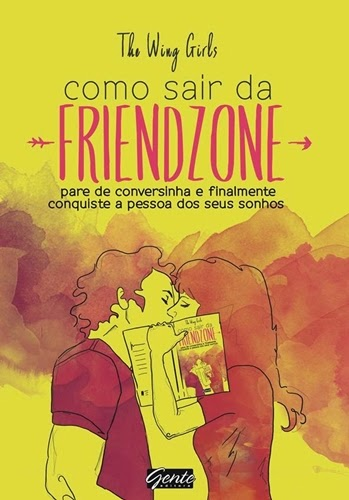 Como sair da Friend Zone * The Wing Girls