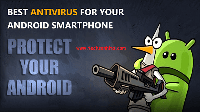 Best Antivirus For Android Mobile Phones