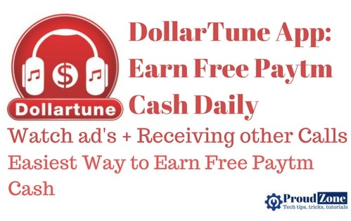 DollarTune App: Earn free Paytm Cash Daily for Watching ad
