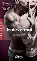 http://lachroniquedespassions.blogspot.fr/2015/03/backstage-tome-2-enleve-moi-de-tracy.html