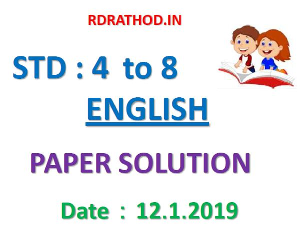STD 4 TO 8 ENGLISH PAPER SOLUTION 12.1.2019