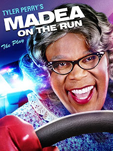 Tyler Perry's: Madea on the Run Poster