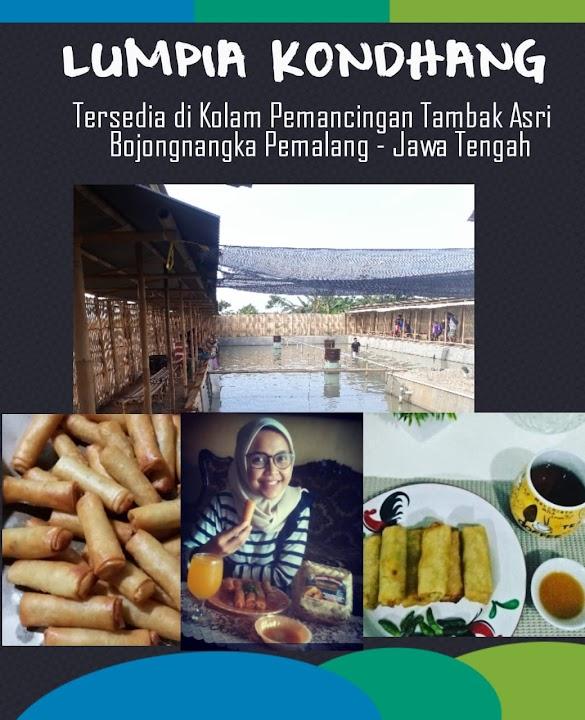 """Lumpia Kondhang Tersedia di Kolam Pemancingan """"TAMBAK ASRI"""" Bojongnangka Pemalang"""