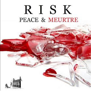 Risk - Peace & Meurtre (2016)