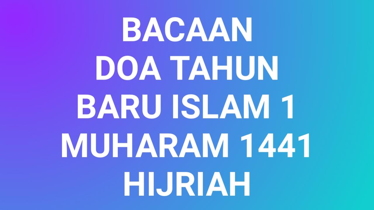 Doa Tahun Baru Islam 1441 Hijriah