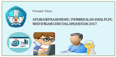 Panduan Prakondisi PLPG Sertifikasi Guru Terbaru