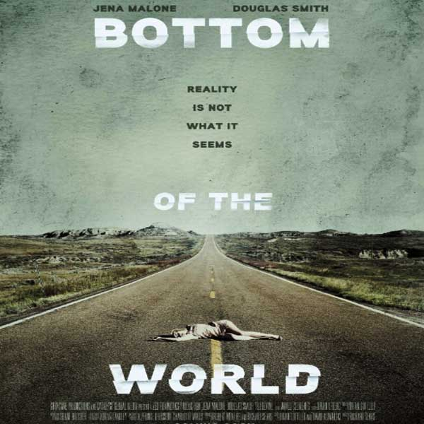 Bottom of the World, Bottom of the World Synopsis, Bottom of the World Trailer, Bottom of the World Review, Poster Bottom of the World