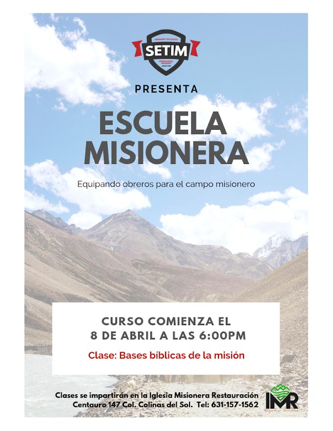 Escuela Misionera: Equipando obreros para el campo misionero