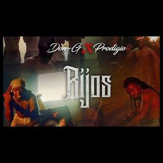 Don G - Rijos (feat Prodigio)
