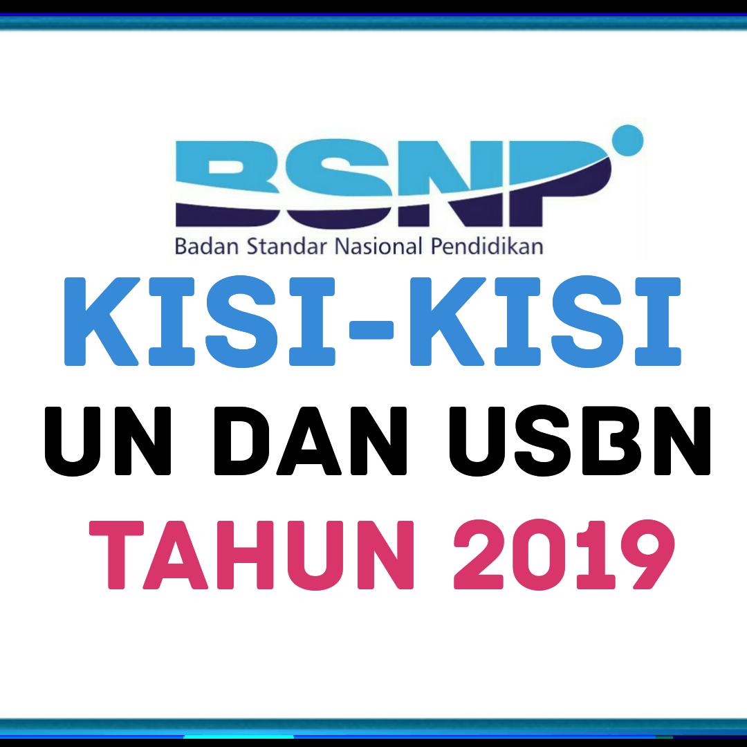 Download Kisi Kisi Usbn Dan Un Unbk 2019 Smp Sma Smk Dari Bsnp 7pelangi Com