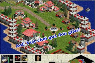 Việt Nam đang chơi thứ AoE quá đơn giản!