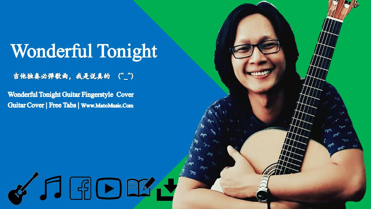 Wonderful Tonight Guitar Cover 美妙的夜晚吉他独奏 | 示范影片 | 吉他谱