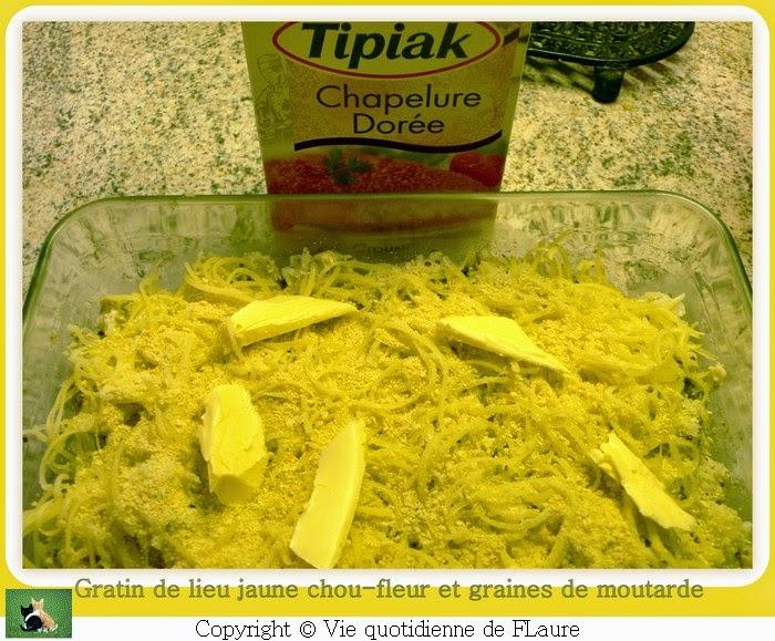 Vie quotidienne de FLaure: Gratin de lieu jaune, chou-fleur et graines de moutarde