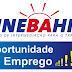 Oportunidade de Emprego SINEBAHIA oferece vagas em Luis Eduardo Magalhães-BA.