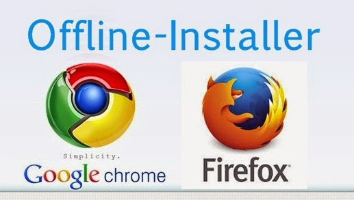 Offline or Standalone Mozilla Firefox and google chrome Installer
