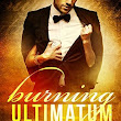 Burning Ultimatum by Aubrey Parker #Excerpt #Giveaway | Book Liaison