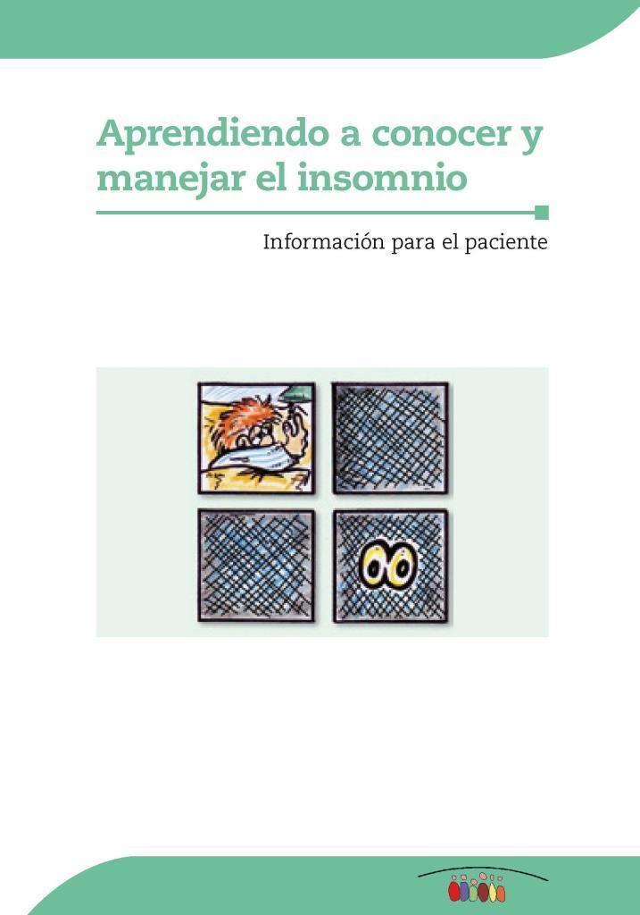 Aprendiendo a conocer y manejar el insomnio: Información para el paciente