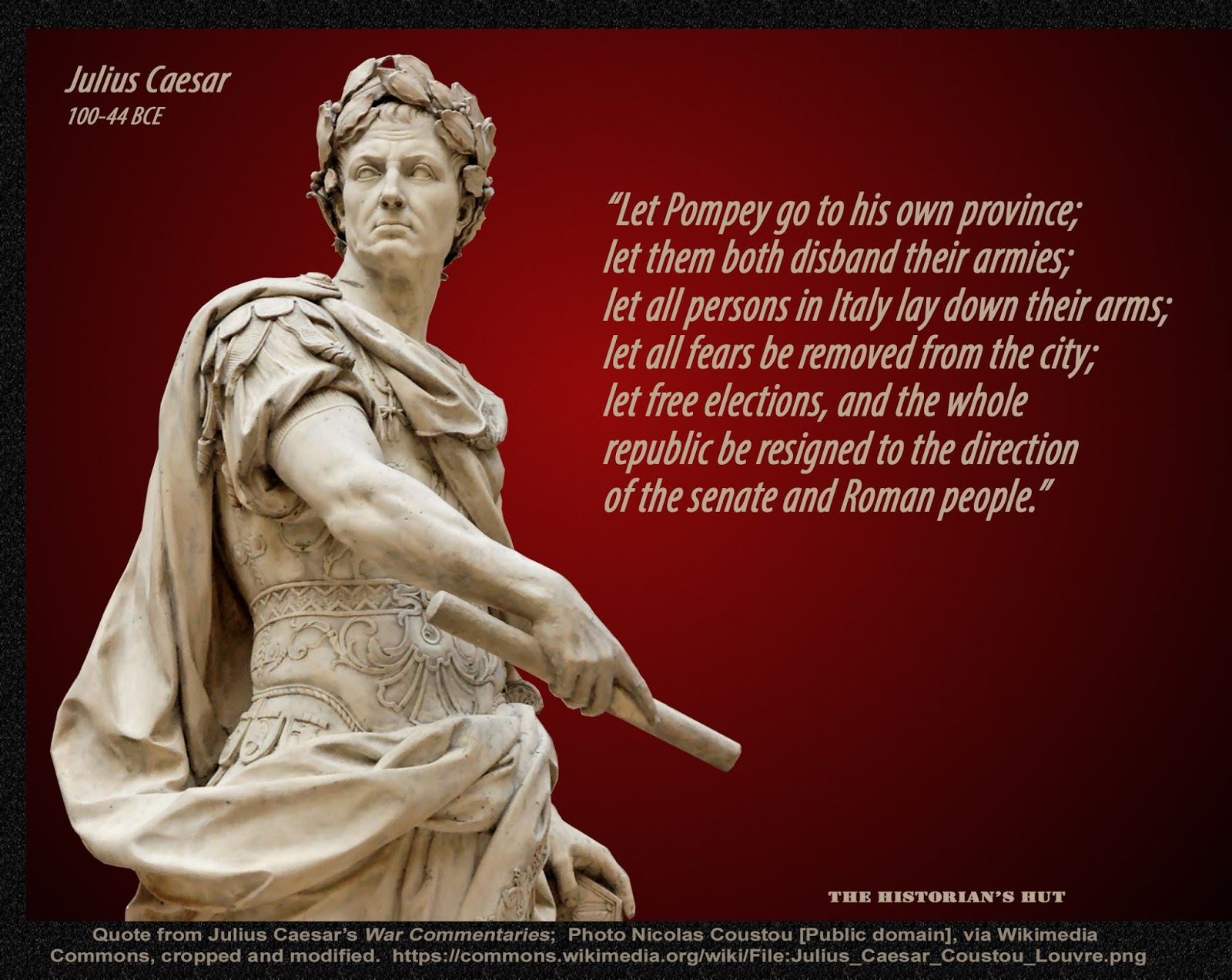 The Historian S Hut Quote Pictures Julius Caesar