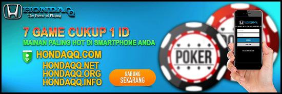 HondaQQcom Agen Domino 99 BandarQ dan Poker Online Terpercaya