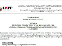 Buruan Daftar !! Rekrutmen Staff Non PNS LKPP Tahun Anggaran 2018 !