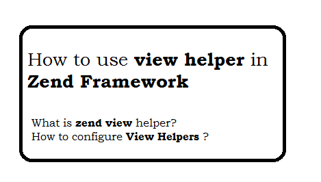 How to use view helper in zend framework?