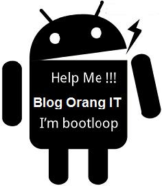 Jenis bootloop android dan cara mengatasinya
