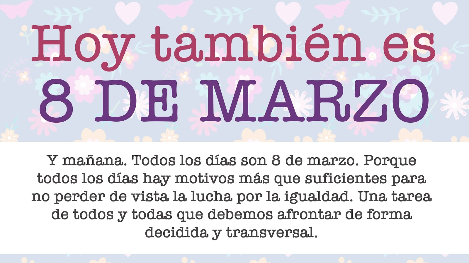 8 Marzo - Página 2 Hoy-tambien-es-8-de-marzo