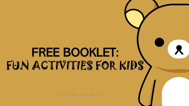 Booklet : Fun Activities For Kids