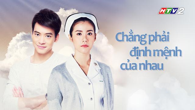 Chẳng Phải Định Mệnh Của Nhau Trọn Bộ Tập Cuối (Phim Thái Lan HTV2 Lồng Tiếng)