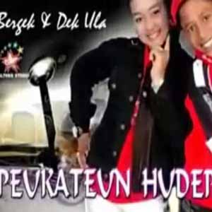 Download MP3 BERGEK feat DEK ULA - Peukateun Hudep