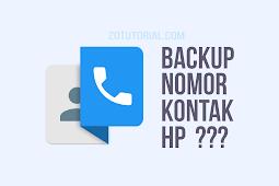 Backup Kontak Nomor HP Android Anda Dengan 4 Cara Ini.!!!