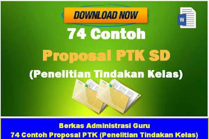 74 Contoh Proposal PTK (Penelitian Tindakan Kelas) Lengkap