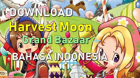 Harvest Moon Grand Bazaar Bahasa Indonesia