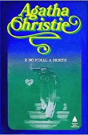 Resenha: E No Final A Morte, Agatha Christie