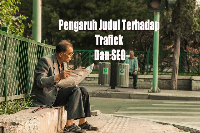 https://nandanetwork.blogspot.com/2017/10/pengaruh-judul-terhadap-trafick-dan-seo.html