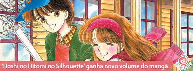 'Hoshi no Hitomi no Silhouette' ganha novo volume do mangá