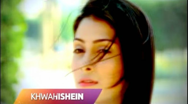 Khwahishein Serial  Upcmoing show of  Zindagi TV Starcast,Story and Timing | Pakistani Show