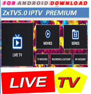 Download Android Free ZxTV5.0 Television Apk -Watch Free Live Cable Tv Channel-Android Update LiveTV Apk  Android APK Premium Cable Tv,Sports Channel,Movies Channel On Android