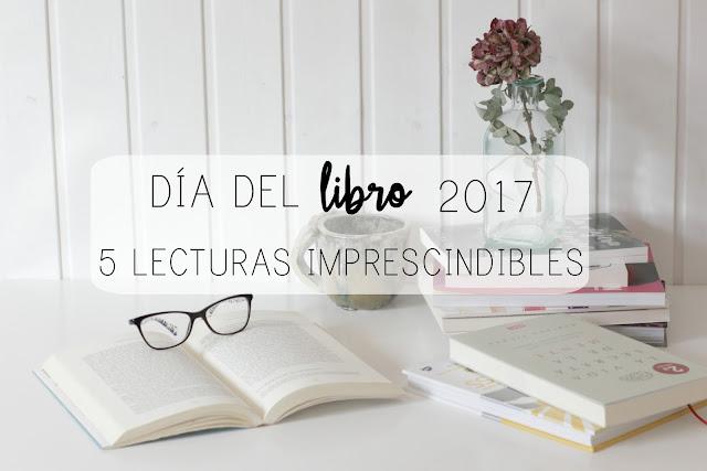 http://mediasytintas.blogspot.com/2017/04/dia-del-libro-2017-7-lecturas.html