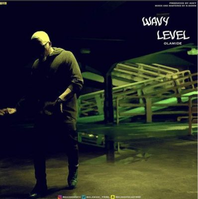 wavy-level-olamide-mp3-download