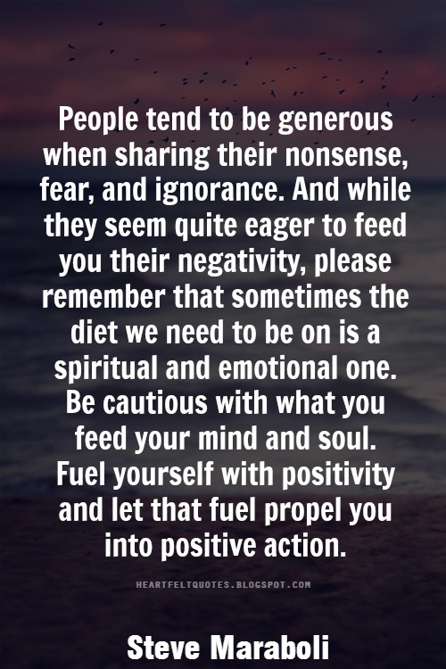 Be Cautious With What You Feed Your Mind And Soul Heartfelt Love