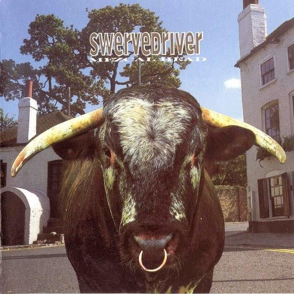 I Hate The 90s: SWERVEDRIVER Mezcal Head 1993